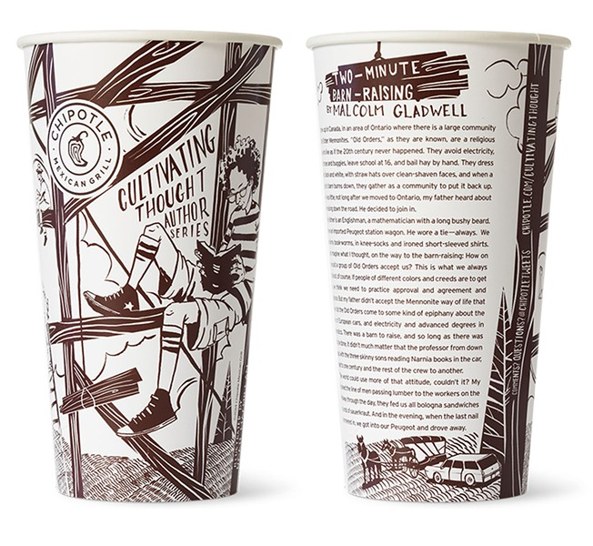 "One of Chipotle's ""Cultivating Thought"" cup, penned by Malcolm Gladwell."