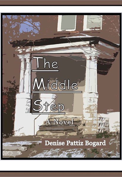 """The Middle Step"" is about the inhabitants of the Gift House, some students whose families can't care for them and a woman who tries to become their foster mom after experiencing personal tragedy. - COURTESY OF DENISE BOGARD"