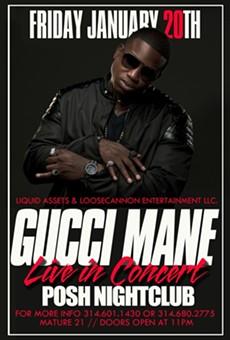Tonight: Gucci Mane at Posh Nightclub in East St. Louis