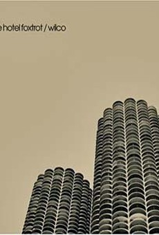 Wilco's Yankee Hotel Foxtrot is now 10 years old.