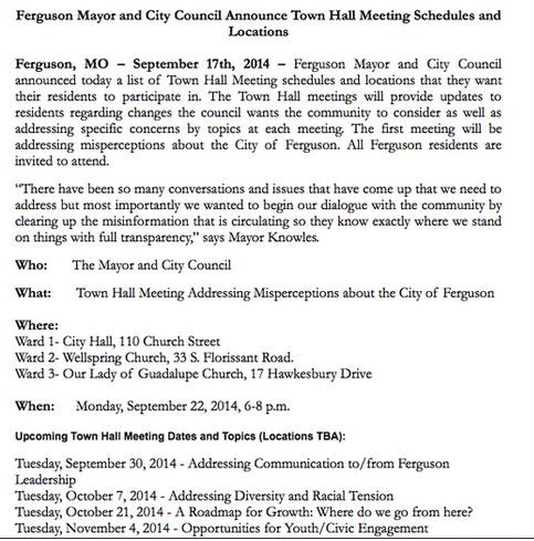 A press release for the Ferguson town hall meetings. - FERGUSON CITY COUNCIL