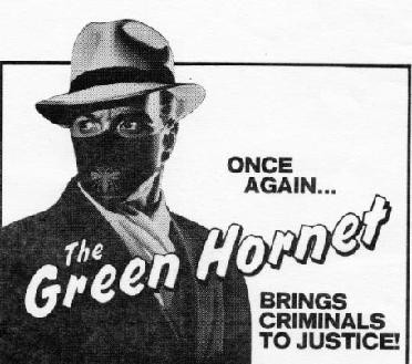 The original Green Hornet fought crime, not pollutants.