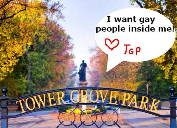 We want to be inside you, too, Tower Grove Pride. - VIA FACEBOOK