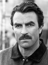 Tom Selleck judges you, Dick. And he judges you unworthy.