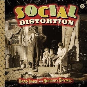 Social Distortion is back with Hard Times and Nursery Rhymes.
