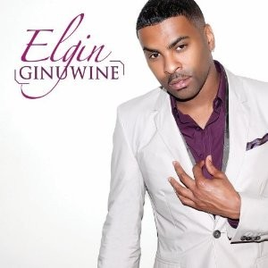 Ginuwine's get genuine with Elgin