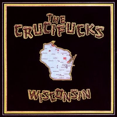 crucifucks_wisconsin.jpg