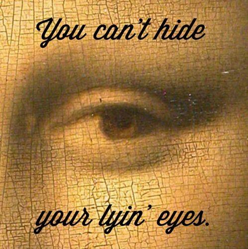"""Lyin' Eyes"""