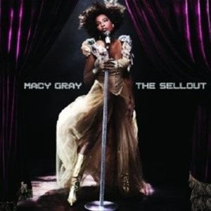 Macy Gray's The Sellout
