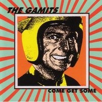 The Gamits' Come Get Some LP