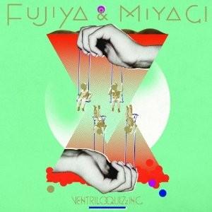 Fujiya & Miyagi's Ventriloquizzing