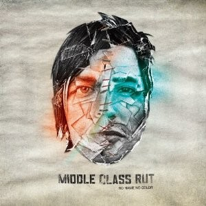 Middle Class Rut's No Name No Color