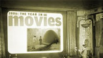 2006: The Year in Movies