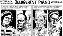 Belligerent Piano: Episode One-Hundred-Thirty-Five
