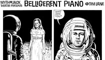 Belligerent Piano: Episode One-Hundred-Thirty-Eight