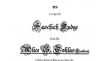 "Baking Today? Try Alice B. Toklas' Recipe for ""Haschich Fudge""!"