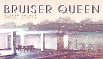Bruiser Queen Signs to Boxing Clever Records, Full Length <i>Sweet Static</i> Due October 7
