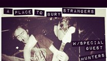 A Place to Bury Strangers: Making Sonic Youth Look Like Raffi, Tonight at the Firebird