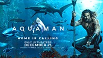 WIN TICKETS TO AQUAMAN!