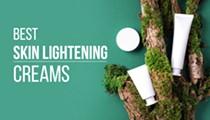 5 Best Skin Lightening Creams for Hyperpigmentation, Dark Spots, Melasma and More