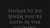 Chavisa Woods' <i>Things to Do When You're Goth in the Country</i> Leads Readers Deep into Rural America