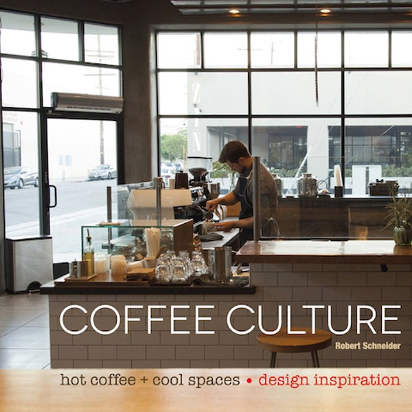 New coffee culture book features blueprint coffee food blog posted by sarah fenske on tue may 10 2016 at 645 am malvernweather Choice Image