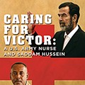 <i>RFT</i> talks with the St. Louis nurse who kept Saddam healthy until it was time for him to hang