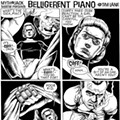 Belligerent Piano: Episode Eleven