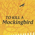 To Stage a Mockingbird