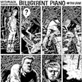 Belligerent Piano: Episode One-Hundred-Six