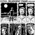 Belligerent Piano: Episode One-Hundred-Twelve
