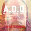"""Homespun: Mvstermind, <i>A.D.D. (Artistically Day Dreaming)</i><br /> <a href=""""http://mastermindmme.bandcamp.com/"""">mastermindmme.bandcamp.com</a>"""