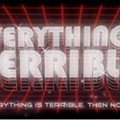 Everything is Terrible Tomorrow Night at Antarctica