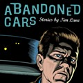 Last Night: Tim Lane's <em>Abandoned Cars</em> at Subterranean Books
