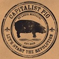 Capitalist Pig Opens in Soulard Today