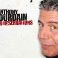 A Few Thoughts on Anthony Bourdain's <i>No Reservations</i>