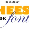 Friday Fun: Cheese or Font?