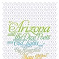 Show Flyer: Arizona, The Dive Poets, Big Heart Slide, Old Lights at the Firebird, Friday, May 22