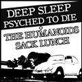 Show Flyer: Deep Sleep, Psyched to Die, Humanoids and Sack Lunch at Tip-Top Tavern