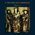 A Very Bert Dax Christmas Returns in 2010 With a CD, Holiday Shows