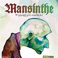 Mansinthe: Marilyn Manson's Absinthe Wins a Gold Medal