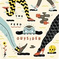 The Feed To Release Debut LP <i>Outsider</i> This Saturday