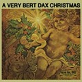 <i>A Very Bert Dax Christmas, Volume Nine</i> is Coming