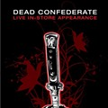 Show Flyer: Dead Confederate at Vintage Vinyl, Wednesday, July 15