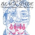 Black Spade's <i>The Sweetest Revenge</i>: Release Show Tonight at the Gramophone