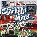 Show Flyer: Starlight Mints, Evangelicals and Gentleman Auction House at the Firebird, Saturday, June 13