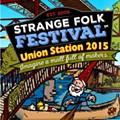 Strange Folk Festival Coming to Union Station in September