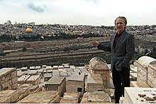 Bill Maher at the Mount of Olives.