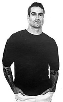 Singer/writer/publisher/actor Henry Rollins could so kick your ass.
