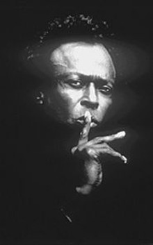 Listen to the music: Miles Davis.